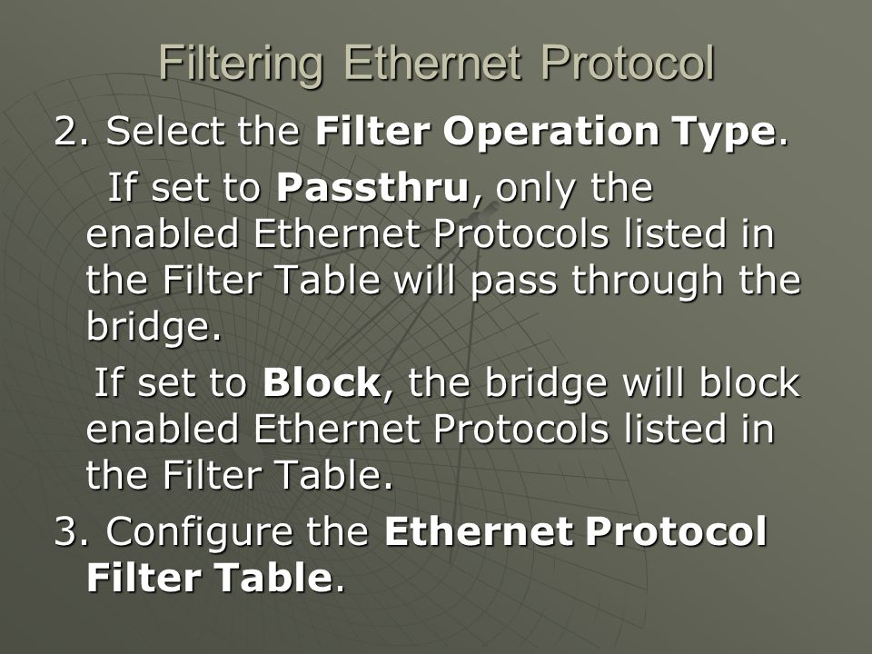 Filtering Ethernet Protocol 2. Select the Filter Operation Type.
