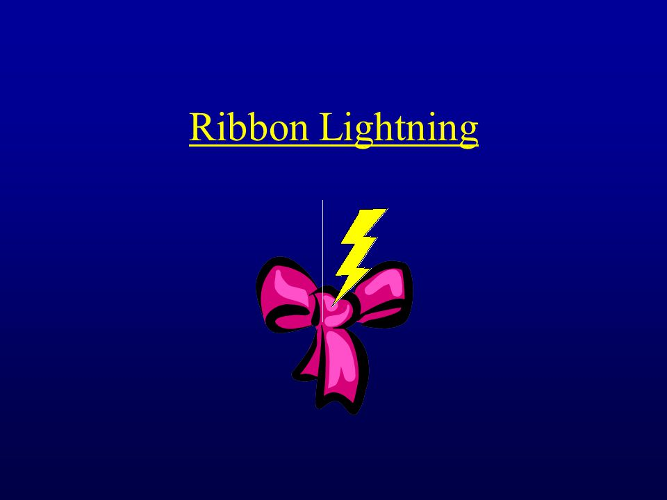 Ribbon Lightning