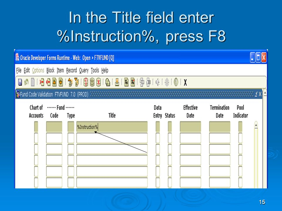 15 In the Title field enter %Instruction%, press F8