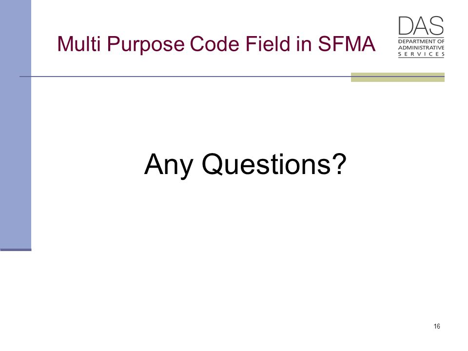 Multi Purpose Code Field in SFMA Any Questions 16