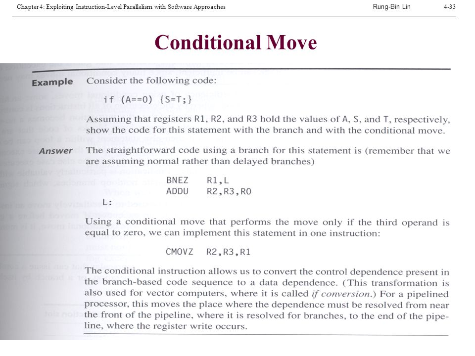 Rung-Bin Lin Chapter 4: Exploiting Instruction-Level Parallelism with Software Approaches4-33 Conditional Move Example on page 341