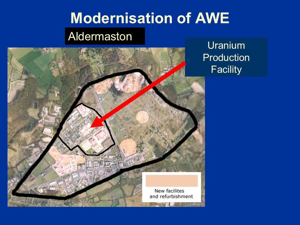 Modernisation of AWE Uranium Production Facility Aldermaston