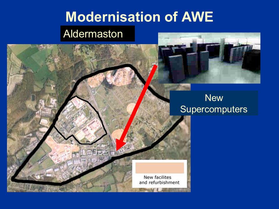 Modernisation of AWE New Supercomputers Aldermaston
