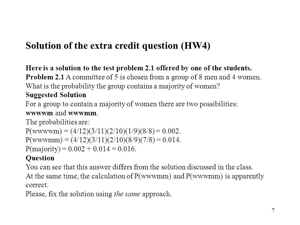 7 Solution of the extra credit question (HW4) Here is a solution to the test problem 2.1 offered by one of the students.