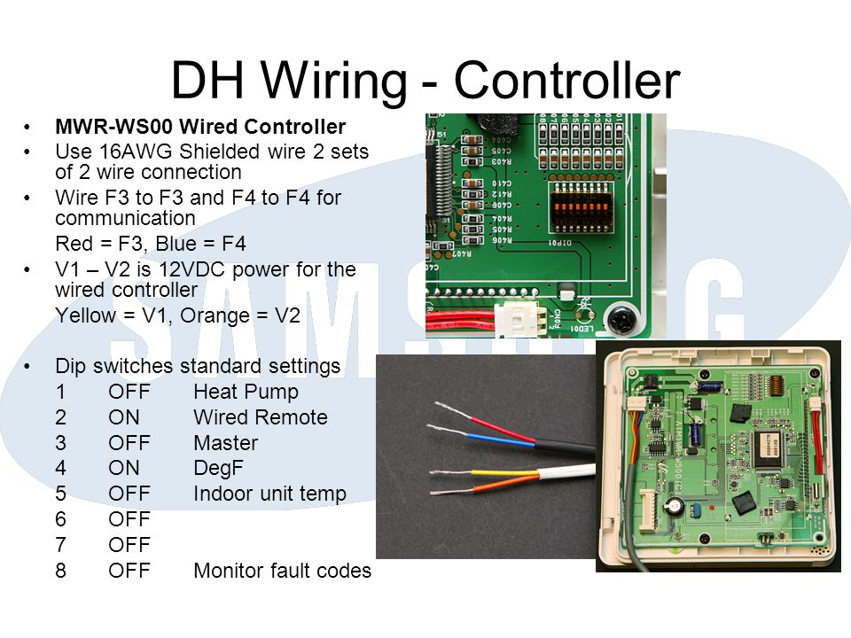 DH Wiring - Controller MWR-WS00 Wired Controller Use 16AWG Shielded wire 2 sets of 2 wire connection Wire F3 to F3 and F4 to F4 for communication Red