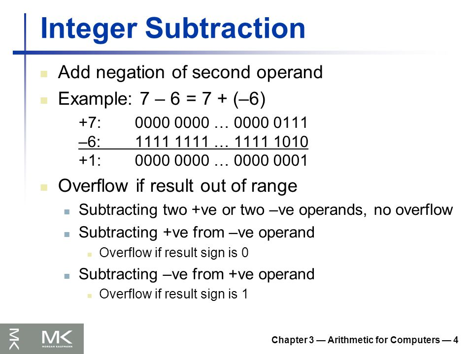 Chapter 3 — Arithmetic for Computers — 35 FP Instructions in MIPS Single-precision arithmetic add.s, sub.s, mul.s, div.s e.g., add.s $f0, $f1, $f6 Double-precision arithmetic add.d, sub.d, mul.d, div.d e.g., mul.d $f4, $f4, $f6 Single- and double-precision comparison c.xx.s, c.xx.d (xx is eq, lt, le, …) Sets or clears FP condition-code bit e.g.