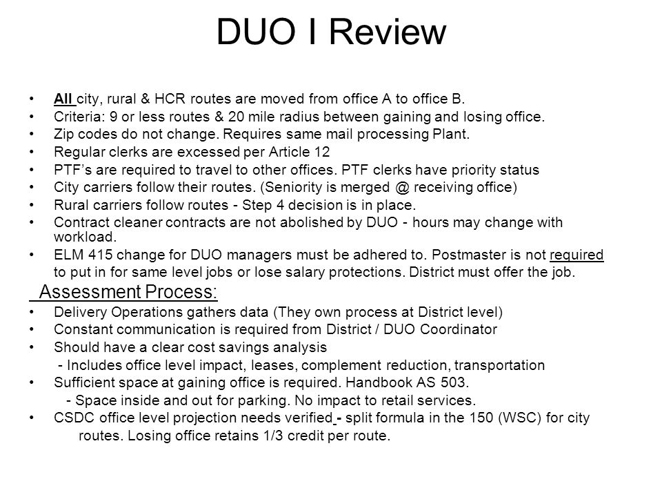 DUO I Review All city, rural & HCR routes are moved from office A to office B.