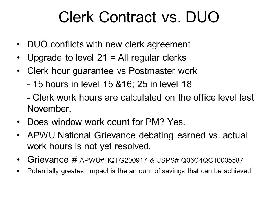 Cost Savings Analysis 10 year ROI is used to project savings If a DUO office is upgraded all clerks become regular.