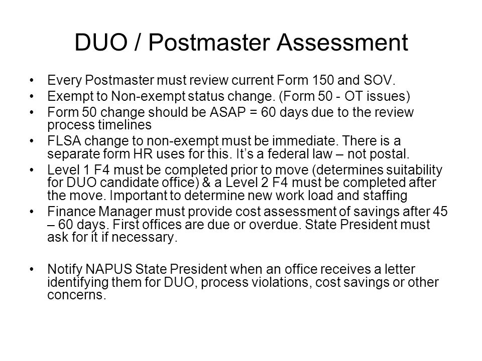 DUO / Postmaster Assessment Every Postmaster must review current Form 150 and SOV.