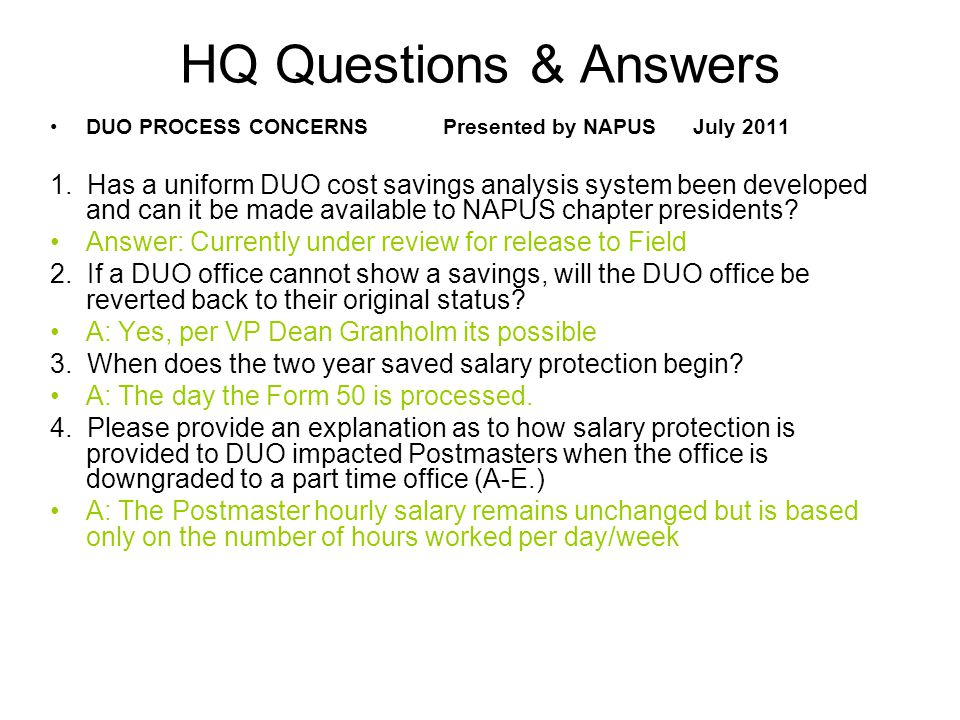 HQ Questions & Answers DUO PROCESS CONCERNS Presented by NAPUS July 2011 1.