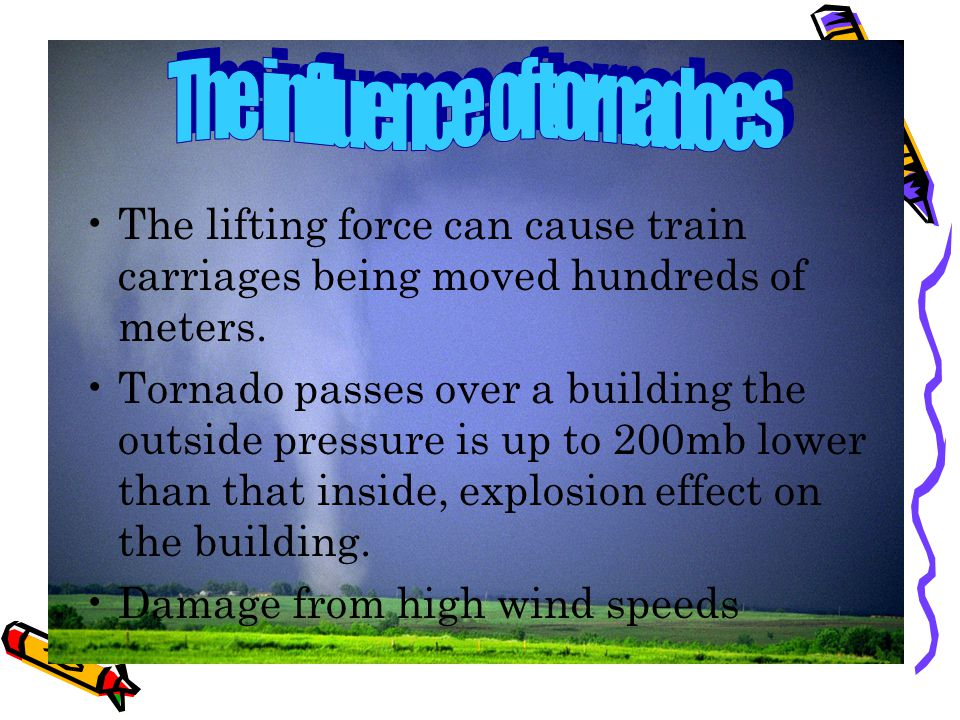 The lifting force can cause train carriages being moved hundreds of meters.