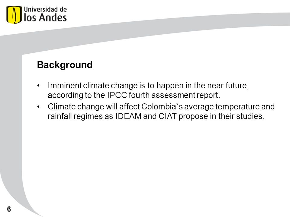 Problem Statement The imminent climate change can or cannot be counterproductive with the coffee`s yield in different regions of Colombia.
