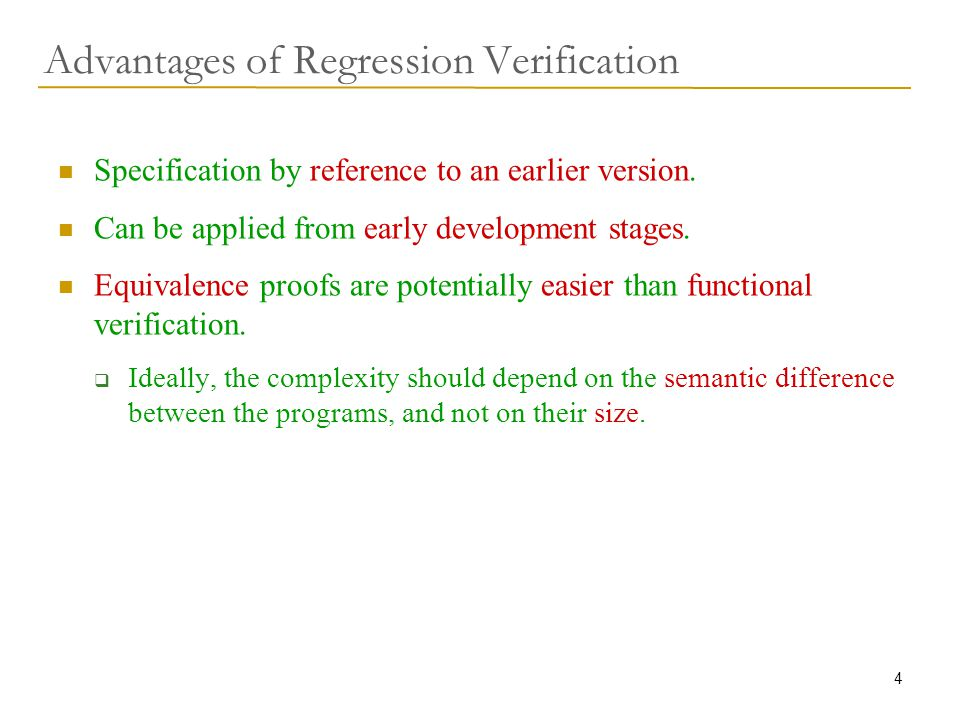 35 CBMC A C verification tool by D.Kroening Normal use – bounded model checking of C programs.