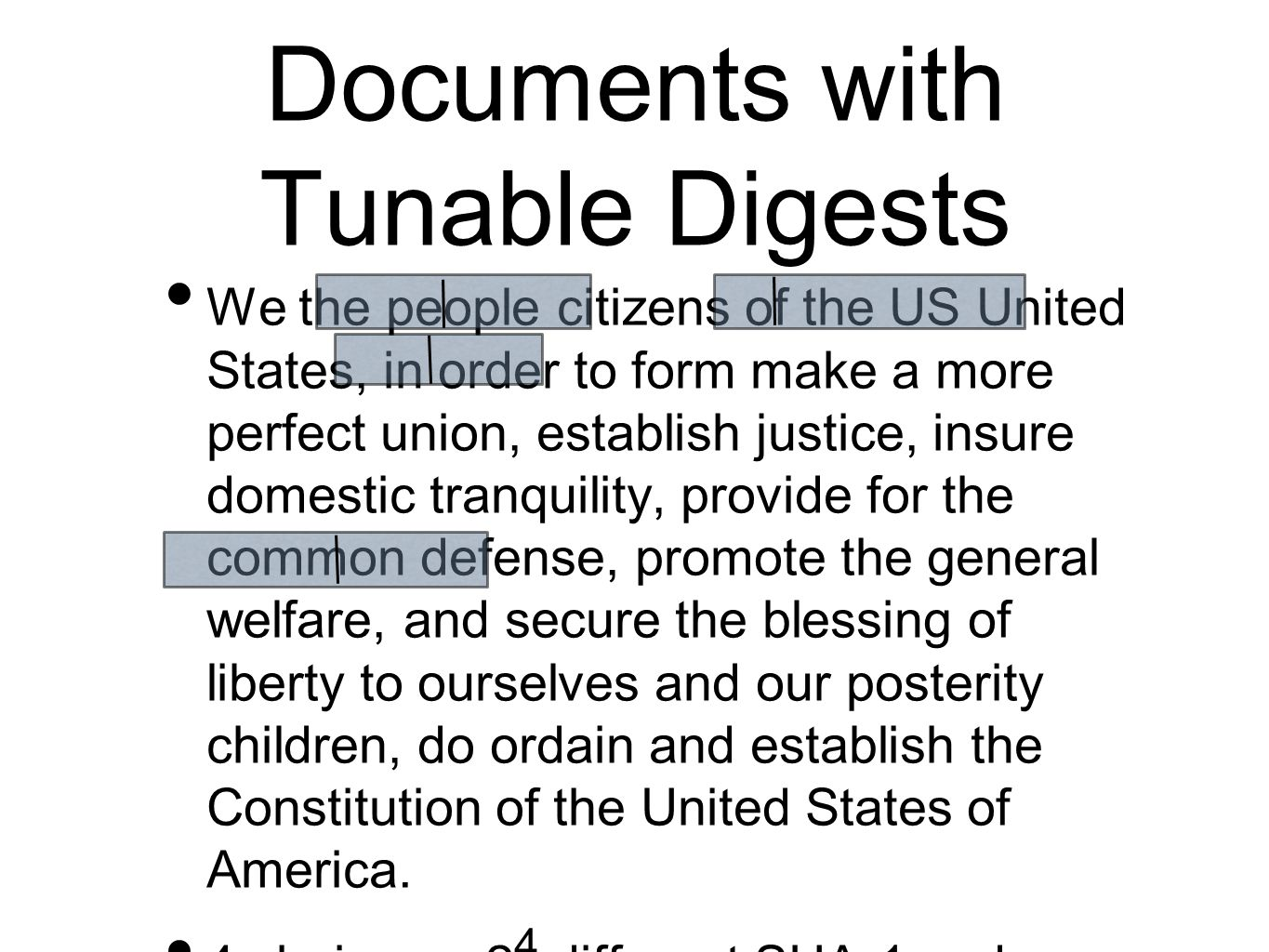 We the people citizens of the US United States, in order to form make a more perfect union, establish justice, insure domestic tranquility, provide fo