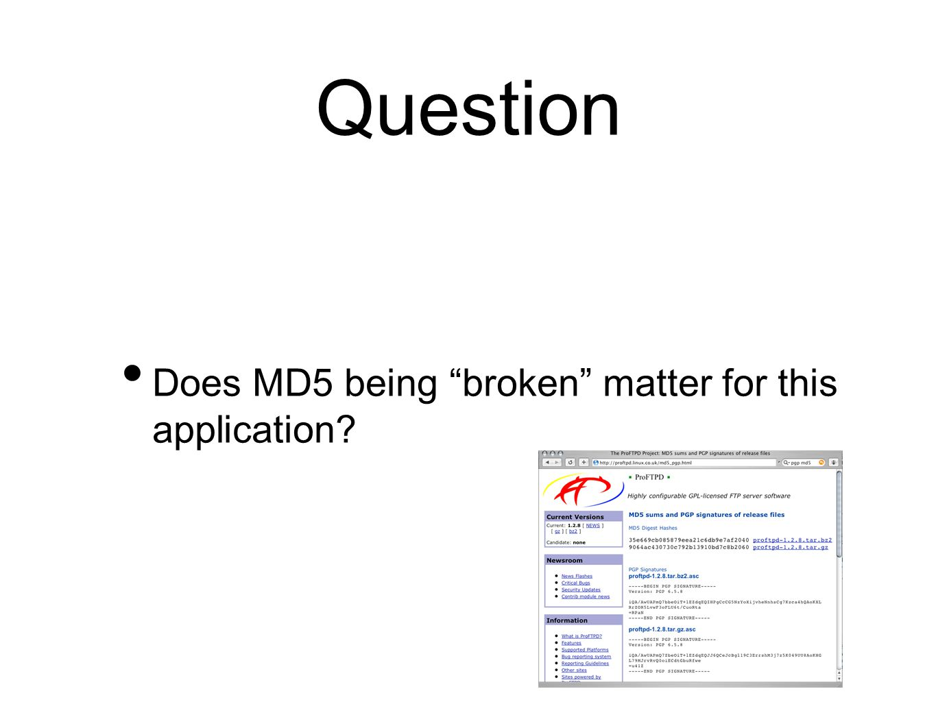 "Question Does MD5 being ""broken"" matter for this application?"
