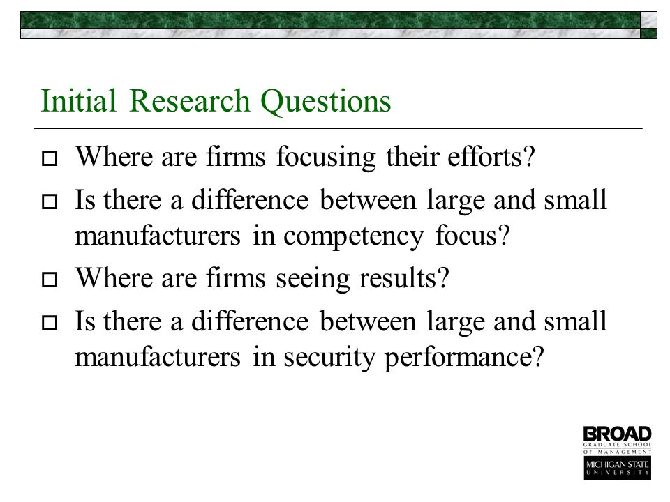 Initial Research Questions  Where are firms focusing their efforts.