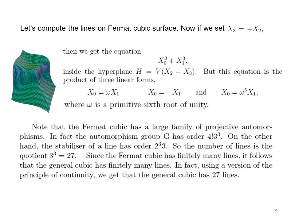 9 Let's compute the lines on Fermat cubic surface. Now if we set