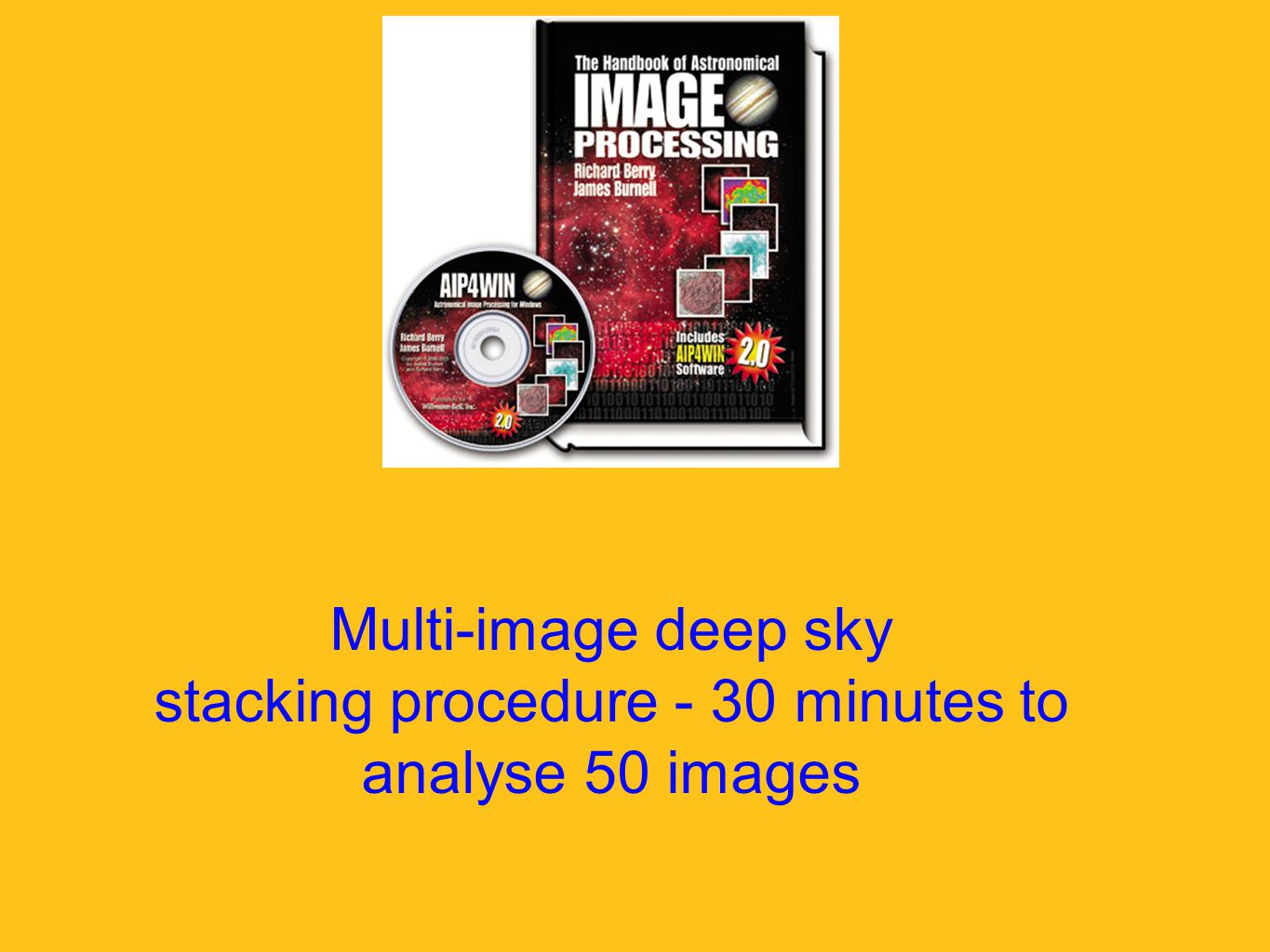 Multi-image deep sky stacking procedure - 30 minutes to analyse 50 images
