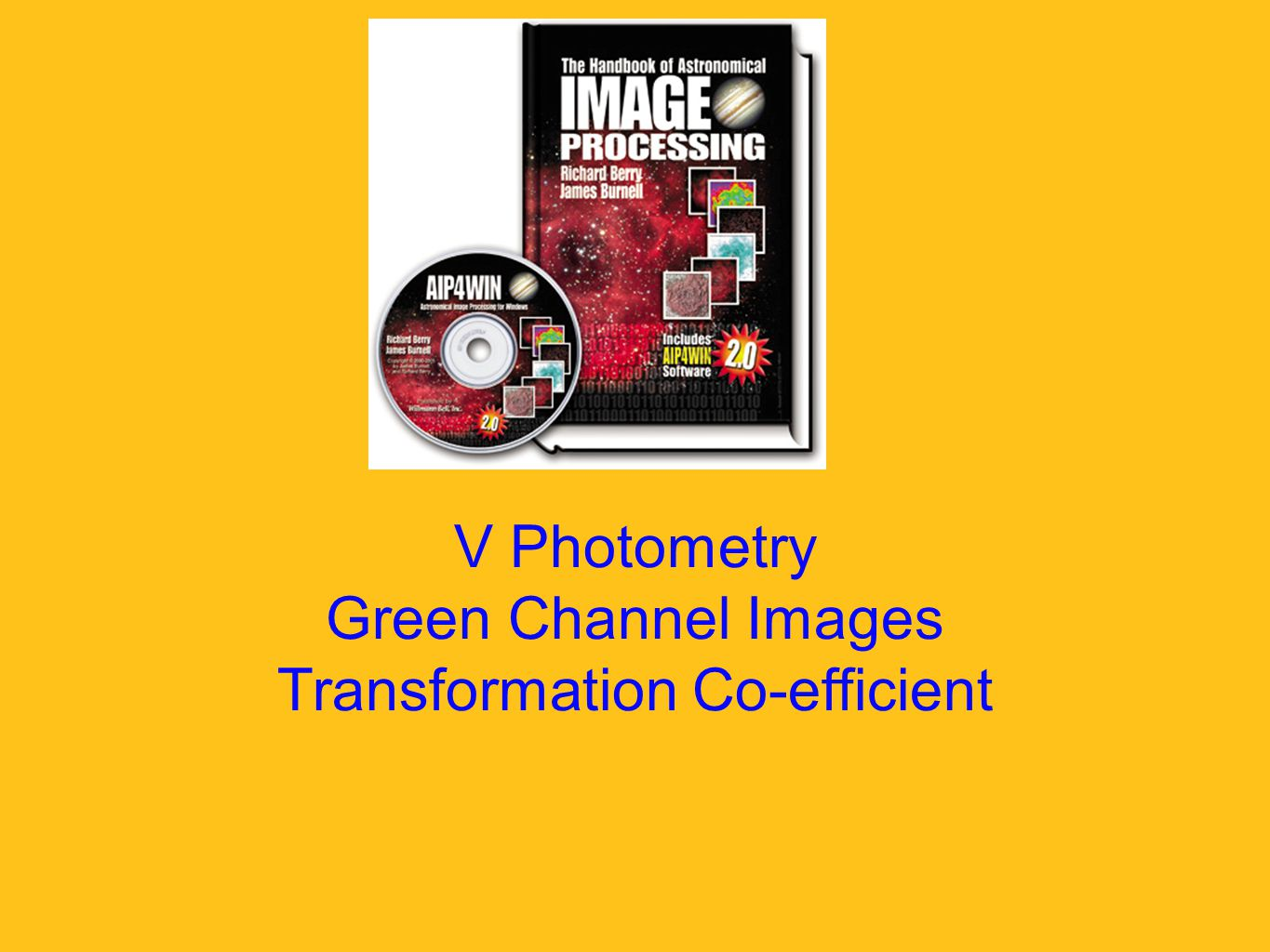 V Photometry Green Channel Images Transformation Co-efficient