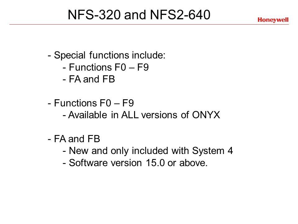 F0, F1, F2, F3, F4, F5, F6, F7, F8, F9, F10, F11, F12, F13, F14, F15, F16 Special Functions NFS2-3030 ZF11 – STANDARD Drill Mode active