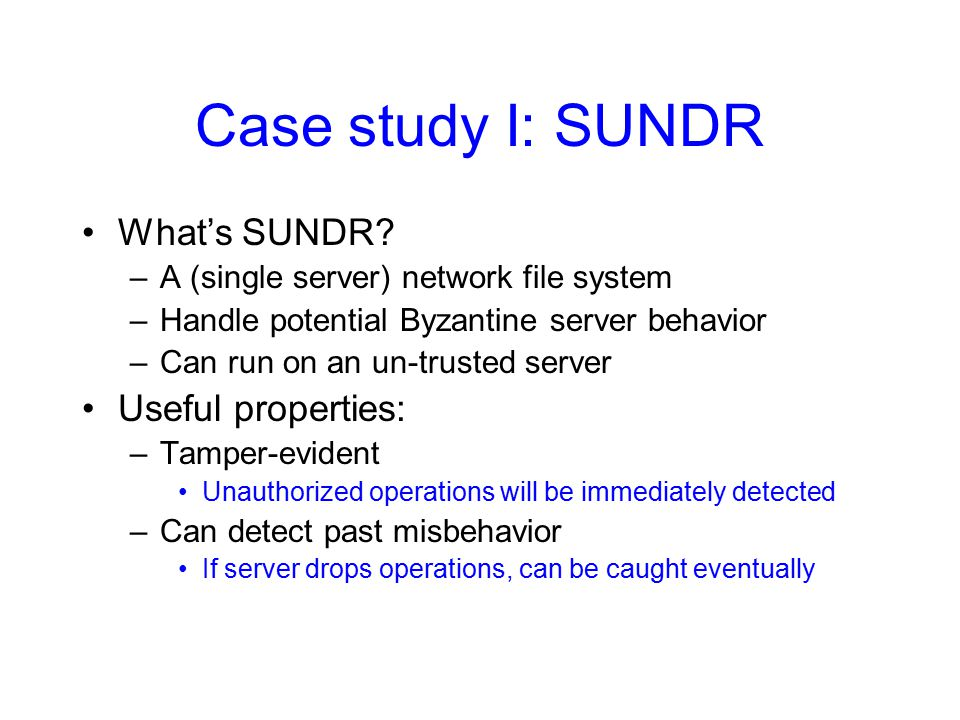 Case study I: SUNDR What's SUNDR.