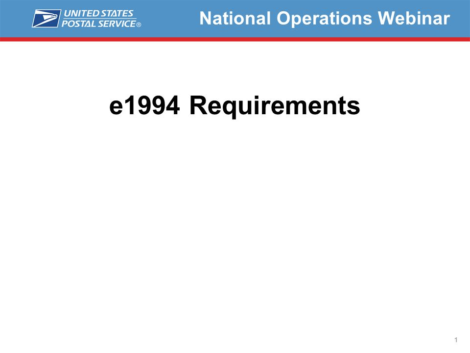 1 National Operations Webinar e1994 Requirements