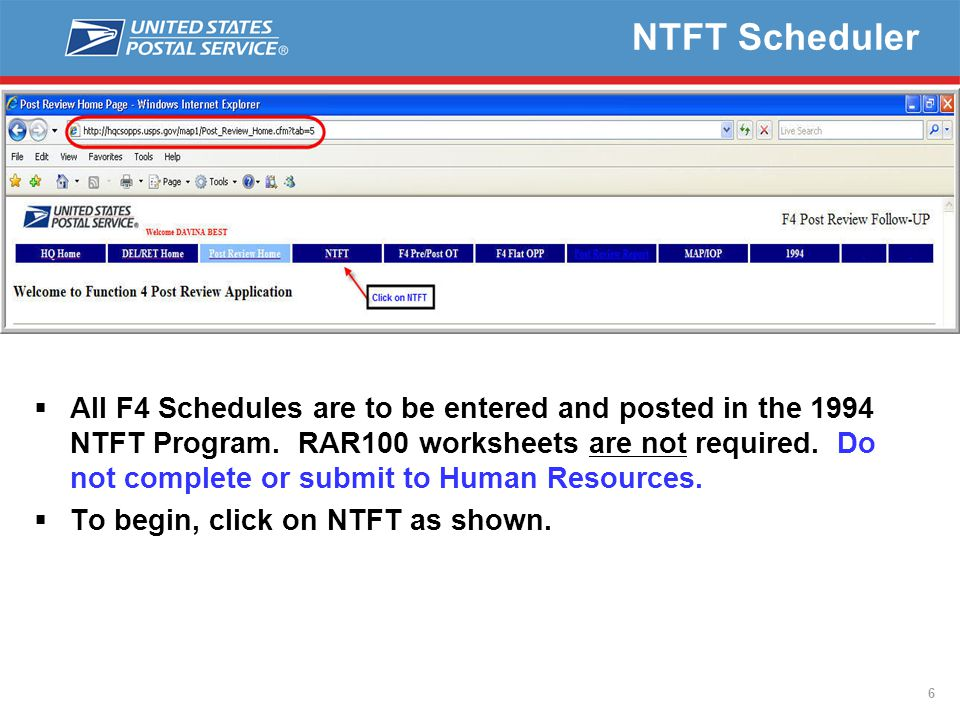 7 NTFT Scheduler  Click on NTFT Selection to enter your schedule.