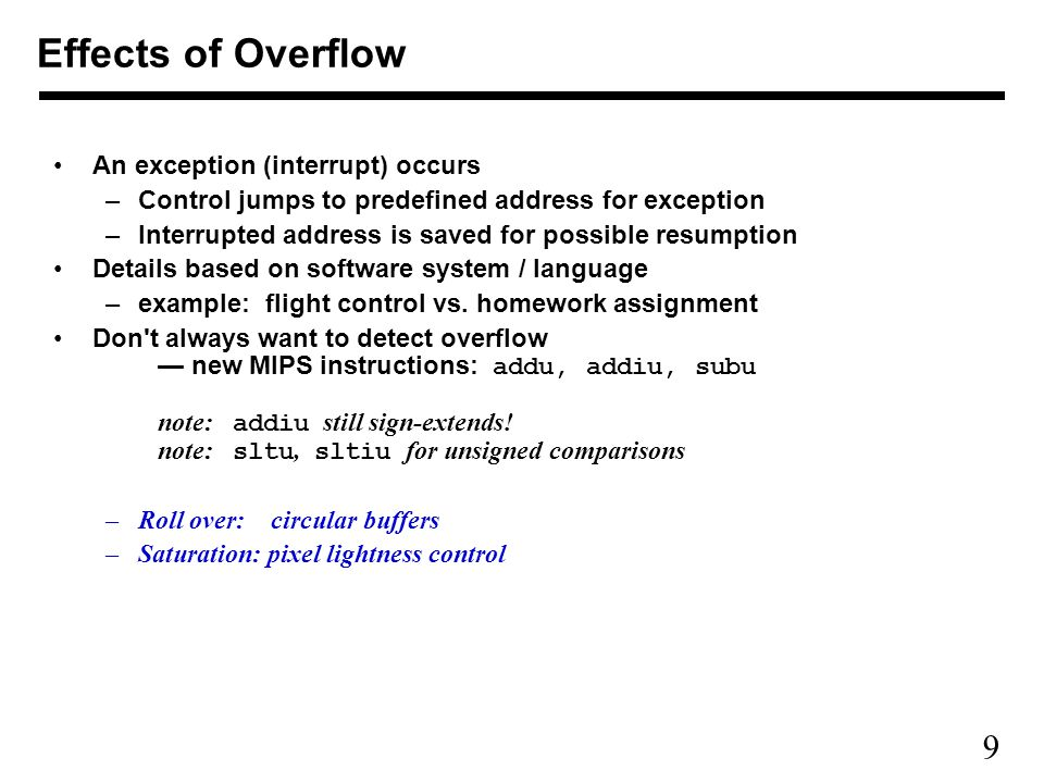 9 An exception (interrupt) occurs –Control jumps to predefined address for exception –Interrupted address is saved for possible resumption Details based on software system / language –example: flight control vs.