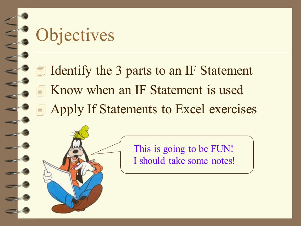  The IF function makes decisions based on a comparison.