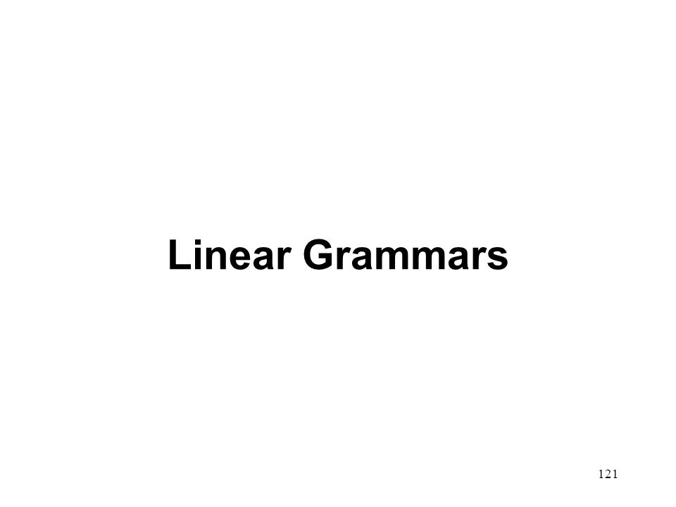 121 Linear Grammars