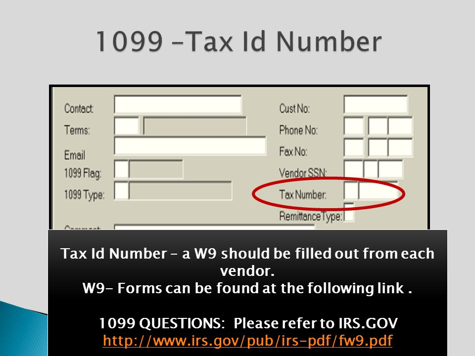 Tax Id Number – a W9 should be filled out from each vendor.