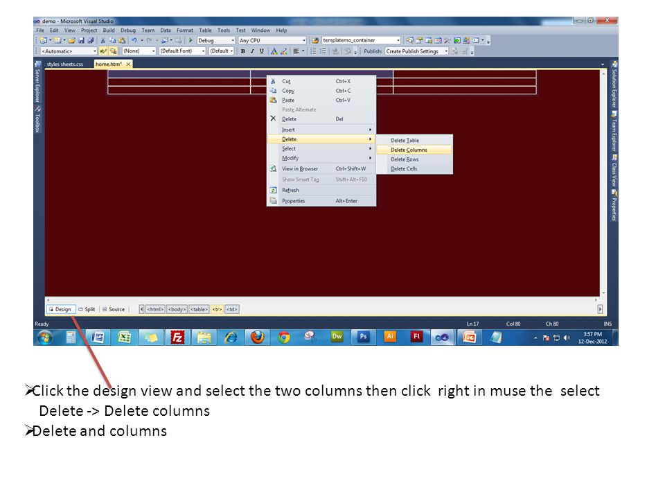 Click the design view and select the two columns then click right in muse the select Delete -> Delete columns  Delete and columns
