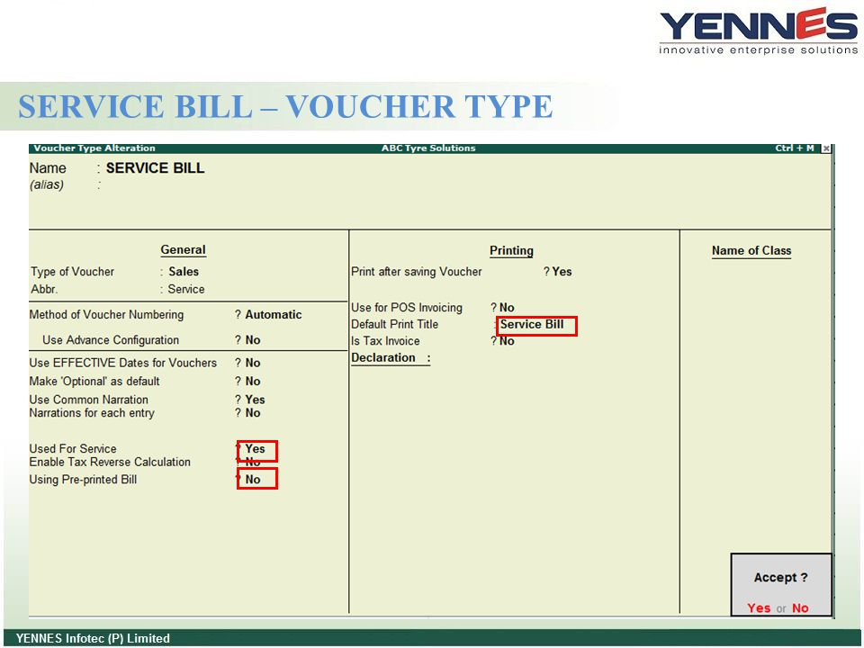 (A)Used For Service: Yes: Make the option set to yes this voucher type will be used for service bill.