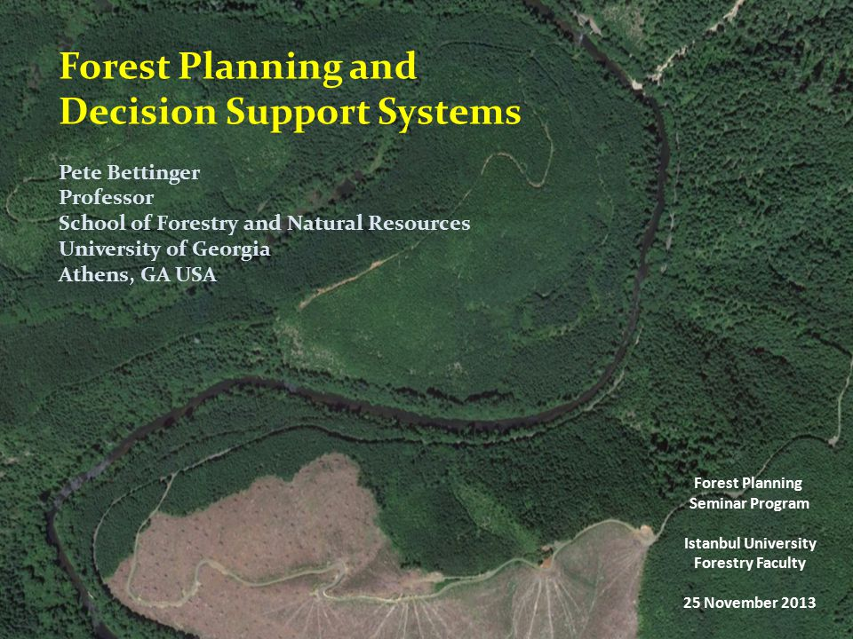 Summary The choice of decision support model should be based on  the magnitude of the impact  the time frame  the budget available  the degree to which the public should be involved Forest Planning and Decision Support Systems Forest Planning Seminar Program at Forestry Faculty in Istanbul