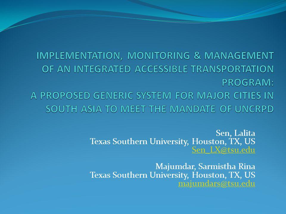Sen, Lalita Texas Southern University, Houston, TX, US Sen_LX@tsu.edu Majumdar, Sarmistha Rina Texas Southern University, Houston, TX, US majumdars@tsu.edu Sen_LX@tsu.edu majumdars@tsu.edu