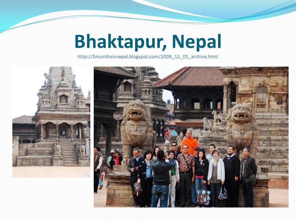 Bhaktapur, Nepal http://5monthsinnepal.blogspot.com/2009_12_01_archive.html