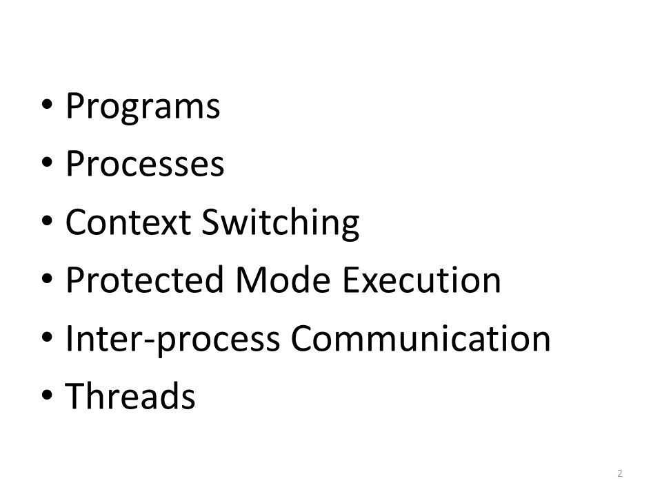 The Story So Far… At this point, we have gone over how the OS: – Turns programs into processes – Represents and manages running process Next step: context switching – How does a process access OS APIs.