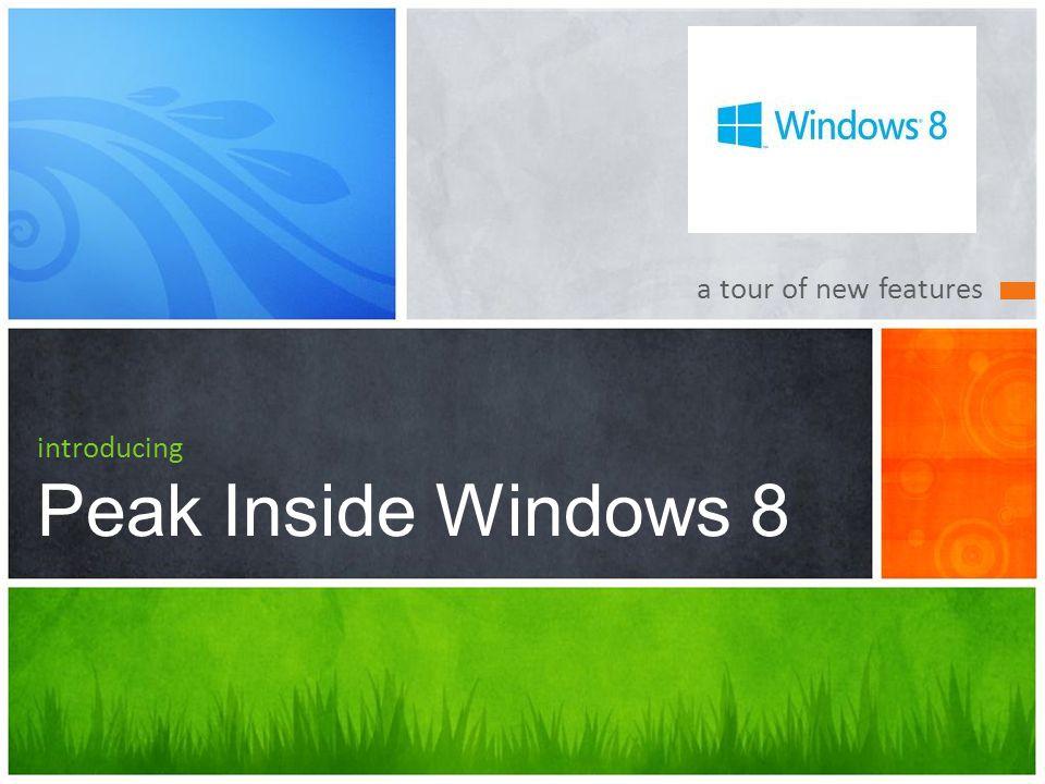 Desktop in Windows 8 The Desktop in Windows 8 has not gone away 12