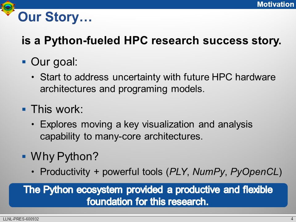 4 is a Python-fueled HPC research success story.