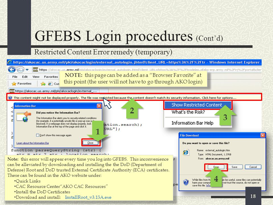 """2 2 3 3 Restricted Content Error remedy (temporary) GFEBS Login procedures (Cont'd) 4 4 NOTE: this page can be added as a """"Browser Favorite"""" at this p"""