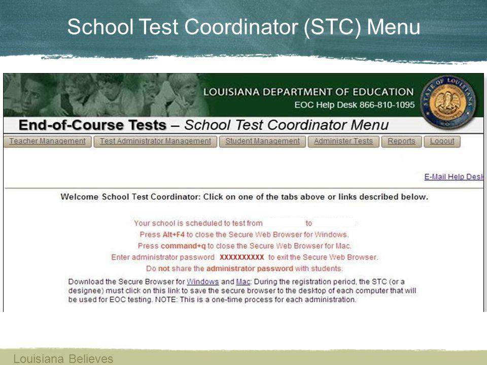 School Test Coordinator (STC) Menu Louisiana Believes