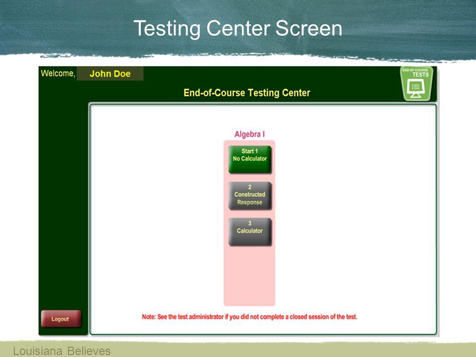 Testing Center Screen Louisiana Believes