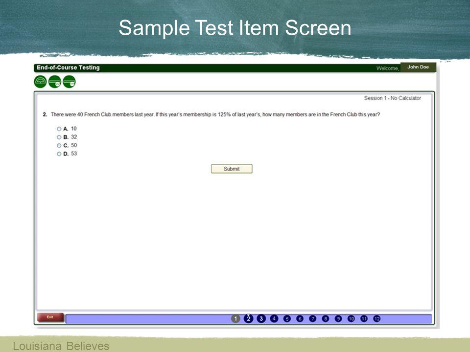 Sample Test Item Screen Louisiana Believes