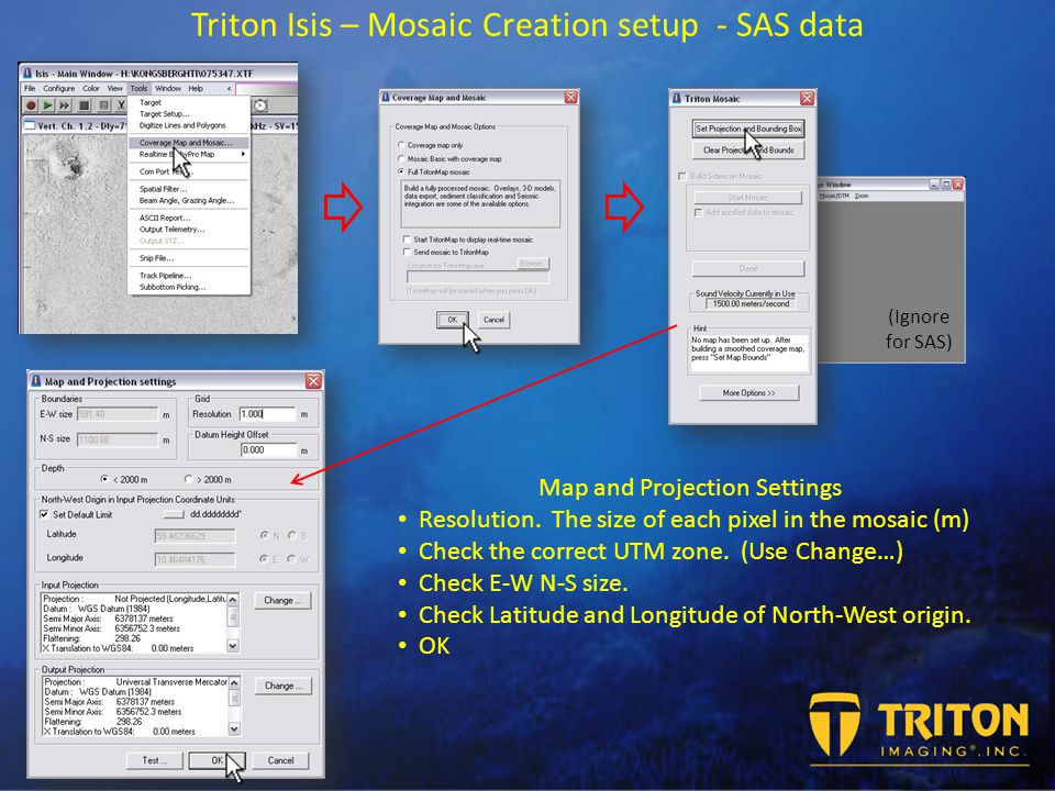 Triton Isis – Mosaic Creation setup - SAS data Map and Projection Settings Resolution.
