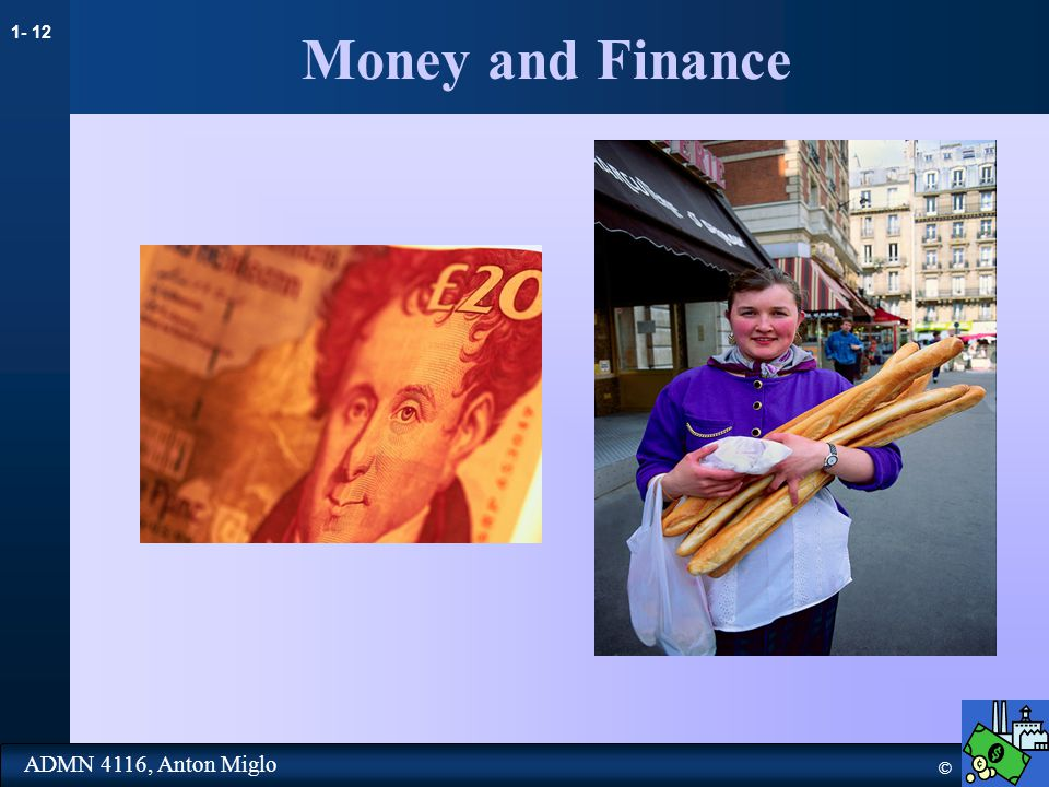 1- 12 © ADMN 4116, Anton Miglo Money and Finance