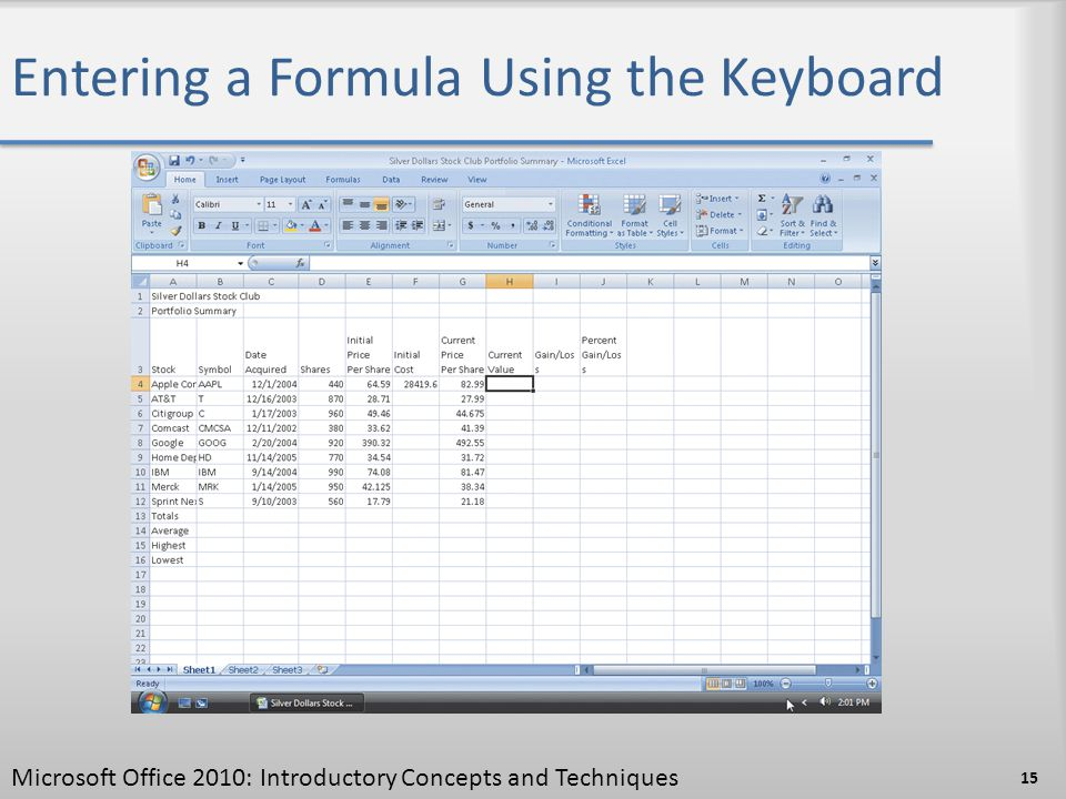 Entering a Formula Using the Keyboard 15 Microsoft Office 2010: Introductory Concepts and Techniques