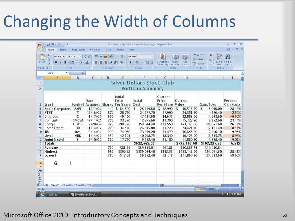 Changing the Width of Columns 59 Microsoft Office 2010: Introductory Concepts and Techniques