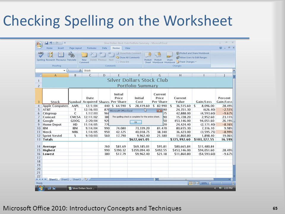 Checking Spelling on the Worksheet 65 Microsoft Office 2010: Introductory Concepts and Techniques