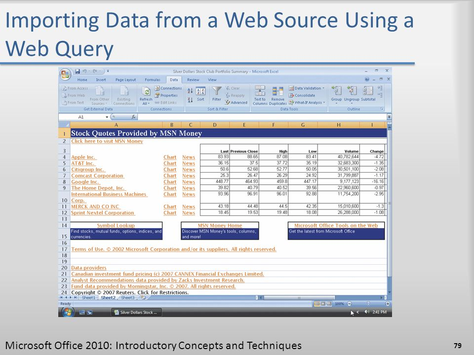 Importing Data from a Web Source Using a Web Query 79 Microsoft Office 2010: Introductory Concepts and Techniques