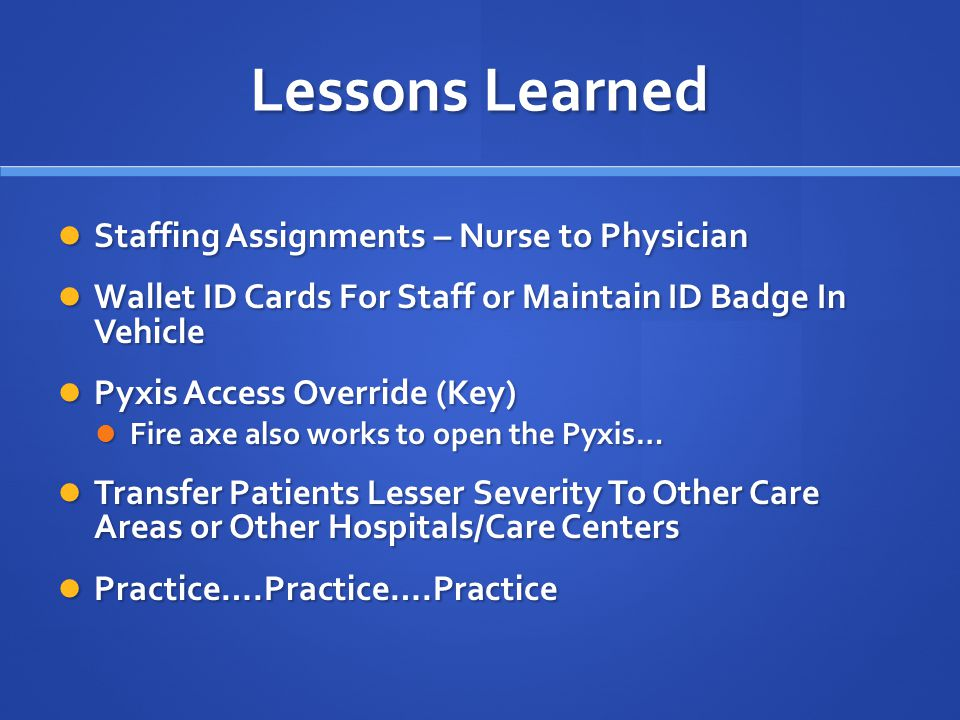 Lessons Learned Staffing Assignments – Nurse to Physician Staffing Assignments – Nurse to Physician Wallet ID Cards For Staff or Maintain ID Badge In